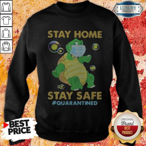 Stay Home Stay Safe Quarantined Turtle Face Mask Sweatshirt