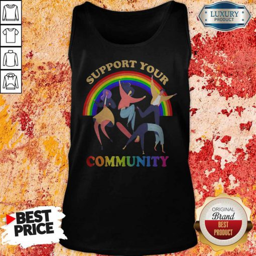 Support Your Community Girl Boy Dance Rainbow LGBT Tank Top