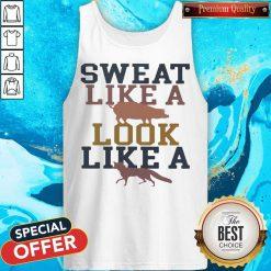 Sweat Like A Pig Look Like A Fox Gym Tank Top