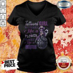 Tattooed Girl Not Fragile Like A Flower Fragile Like A Bomb V-neck