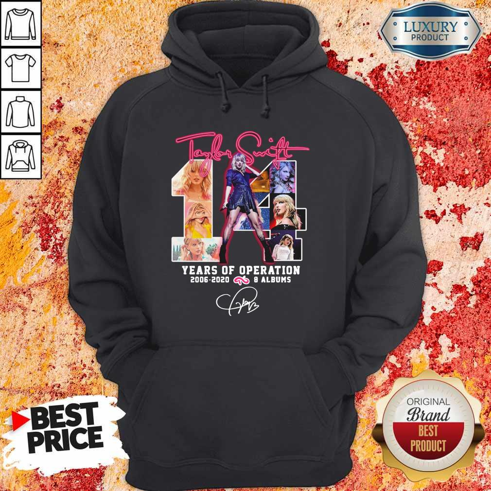 Taylor Swift 14 Years Of Operation 2006-2020 8 Albums Signature Hoodie