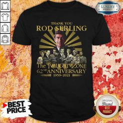 Thank You Rod Serling The Twilight Zone 62nd Anniversary 1959 2021 Signatures T-Shirt