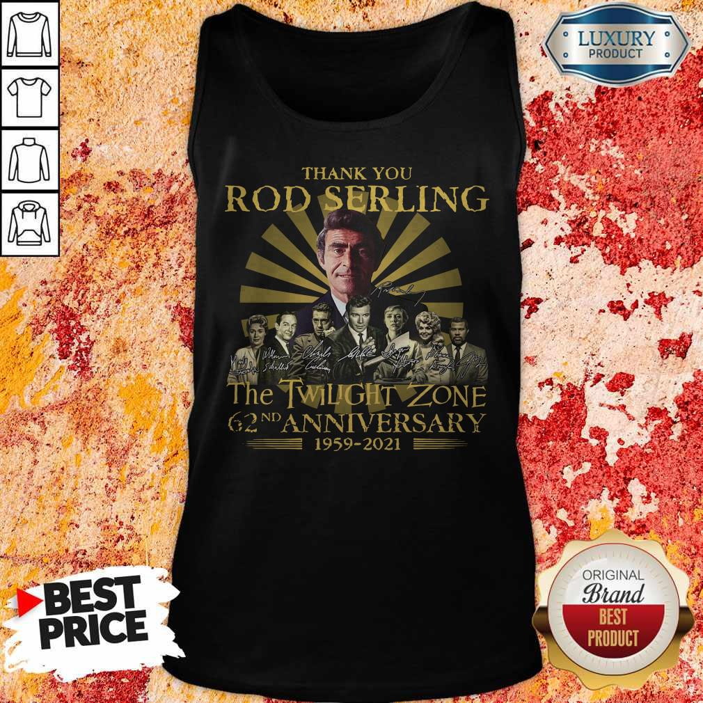 Thank You Rod Serling The Twilight Zone 62nd Anniversary 1959 2021 Signatures T-Tank Top