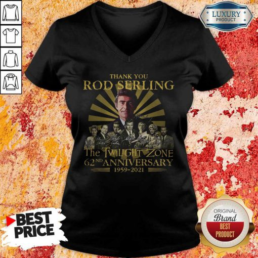 Thank You Rod Serling The Twilight Zone 62nd Anniversary 1959 2021 Signatures T-V-neck