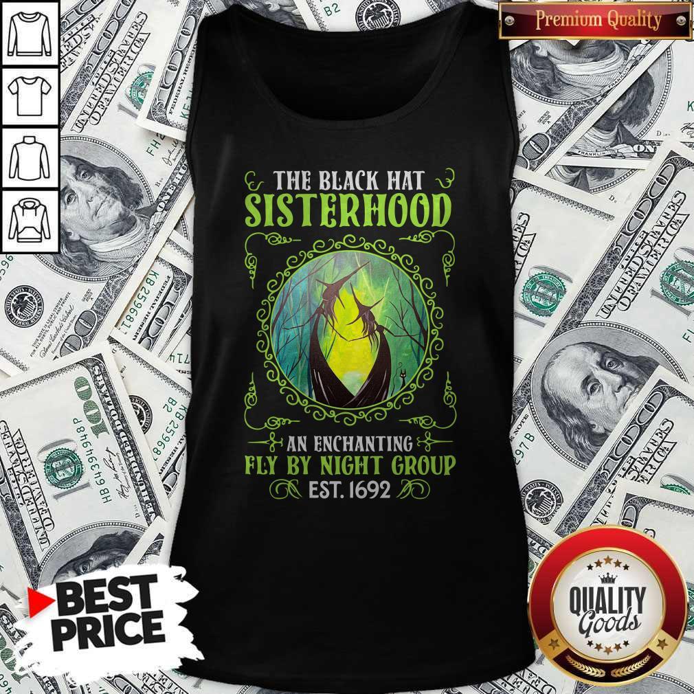 The Black Hat Sisterhood An Enchanting Fly By Night Group Est.1692 Shirt