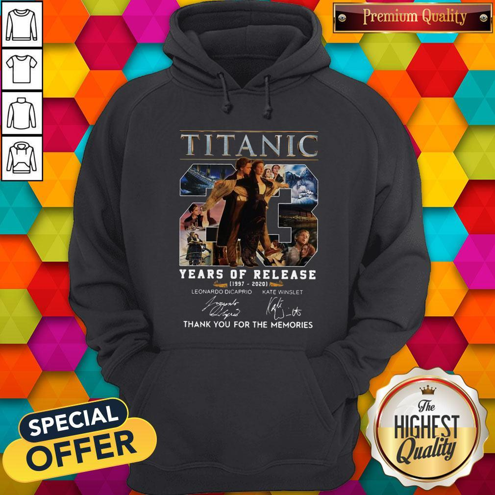 Titanic 23 Years Of Release 1997 2020 Thank You For The Memories Signatures Hoodie