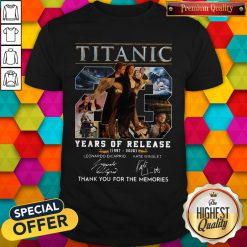 Titanic 23 Years Of Release 1997 2020 Thank You For The Memories Signatures Shirt