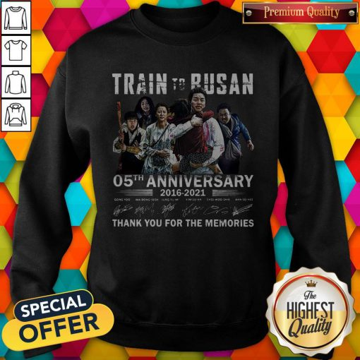 Train To Busan 05th Anniversary 2016 2021 Thank You For The Memories Signatures Sweatshirt