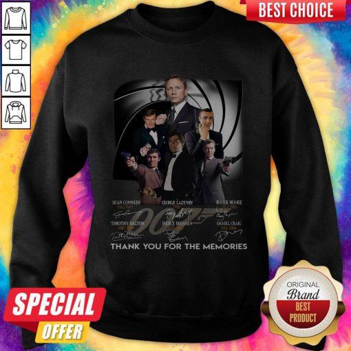 007 Sean Connery George Lazenby Roger Moore Timothy Dalton Pierce Brosnan Daniel Craig Thank You For The Memories Signatures Sweatshirt