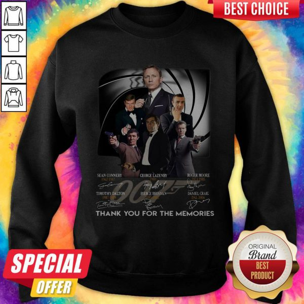 007 Sean Connery George Lazenby Roger Moore Timothy Dalton Pierce Brosnan Daniel Craig Thank You For The Memories Signatures Sweatshirt