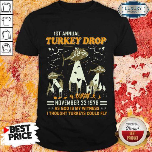 1st Annual Turkey Drop November 22 1978 Shirt