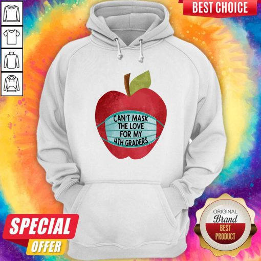 Apple Can't Mask The Love For 4th Graders Hoodie