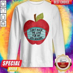 Apple Can't Mask The Love For 4th Graders Sweatshirt