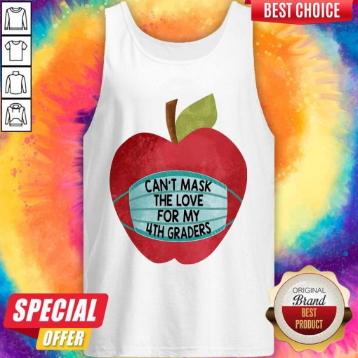 Apple Can't Mask The Love For 4th Graders Tank Top