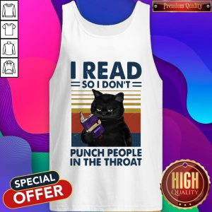 Black Cat I Read So I Don't Punch People In The Throat Vintage Tank Top