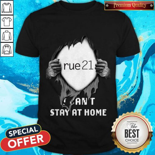 Blood Inside Me Rue21 I Can't Stay At Home Shirt