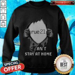 Blood Inside Me Rue21 I Can't Stay At Home Sweatshirt