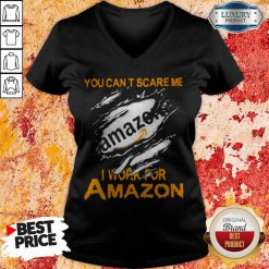 Bloot Inside Me You Can't Scare Me I Work For Amazon V-neck