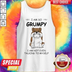 Boxer Dog I Am So Grumpy I Am Not Even Talking To My Self Tank Top