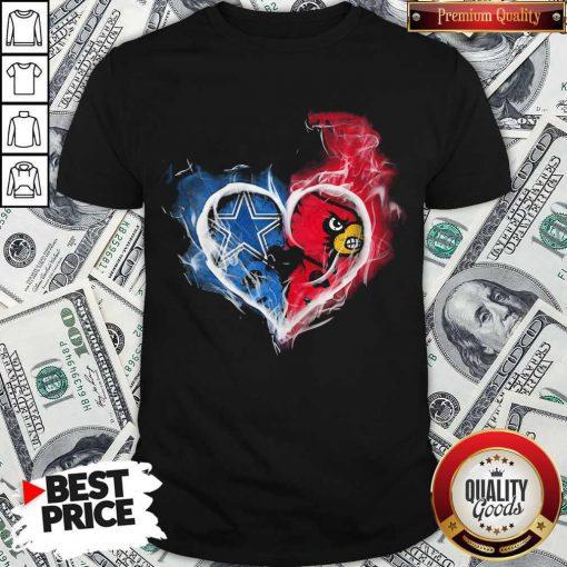 Dallas Cowboy And Louisville Cardinals Heart Fire Shirt