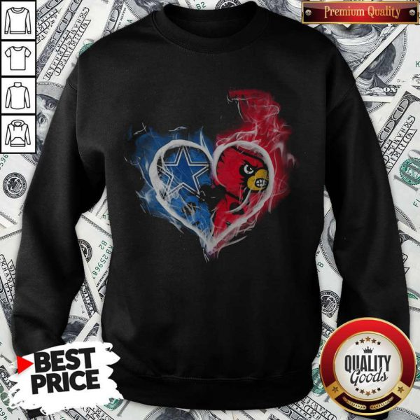 Dallas Cowboy And Louisville Cardinals Heart Fire Sweatshirt