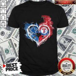 Dallas Cowboys And Texas Rangers Heart Shirt