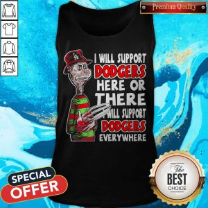 Freddy Krueger I Will Support Dodgers Here Or There I Will Support DodFreddy Krueger I Will Support Dodgers Here Or There I Will Support Dodgers Everywhere Tank Topgers Everywhere Tank Top