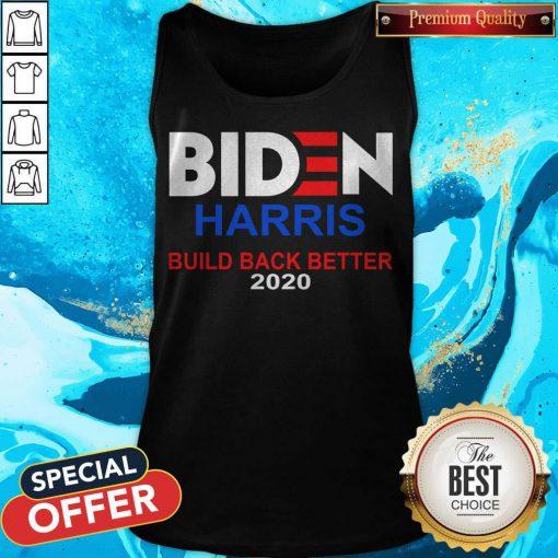 Funny Biden Harris Build Back Better 2020 Tank Top