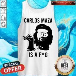 Funny Carlos Maza Is A Fag Tank Top