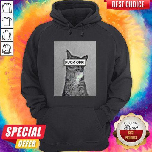 Funny Cat Fuck Off Hoodie