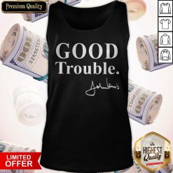 Funny Good Necessary Trouble Tank Top
