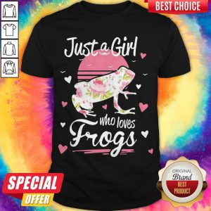Funny Official Just A Girl Who Loves Frogs Shirt