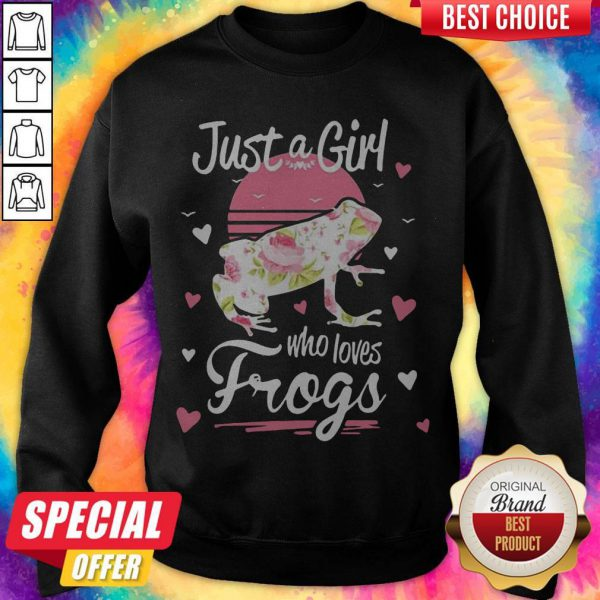 Funny Official Just A Girl Who Loves Frogs SweatshirtFunny Official Just A Girl Who Loves Frogs Sweatshirt