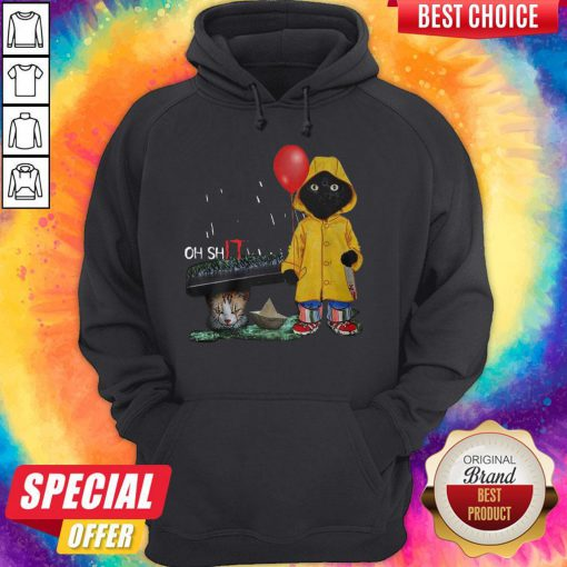 Funny Oh Shit Cat PennywIse It HoodieFunny Oh Shit Cat PennywIse It Hoodie