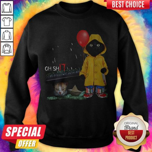Funny Oh Shit Cat PennywIse It Sweatshirt