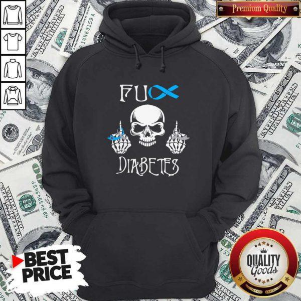 Funny Skull Fuck Diabetes Hoodie