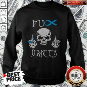 Funny Skull Fuck Diabetes Sweatshirt