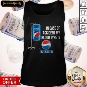 In Case Of Accident My Blood Type Is Pepsi Tank Top