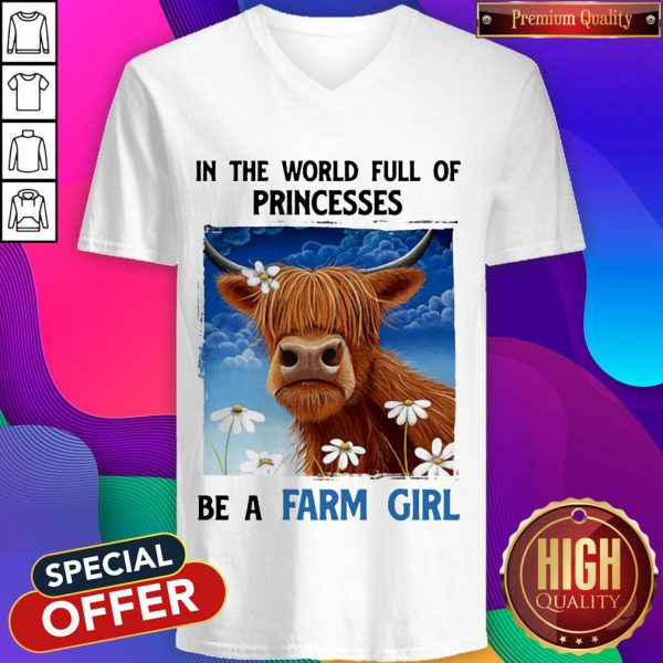 In The World Full Of Princesses Be A Farm Girl Cow V-neck