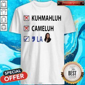 Kuhmahluh Cameluh Comma La Shirt