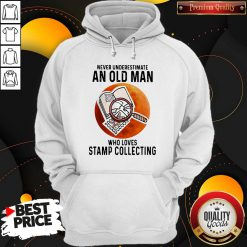 Never Underestimate An Old Man Who Loves Stamp Collecting Hoodie