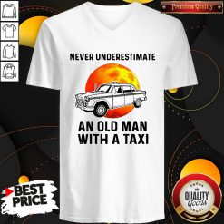 Never Underestimate An Old Man With A Taxi V-neck