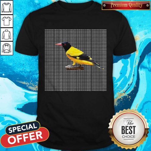 Nice All Of The Birds Died In 1986 Shirt
