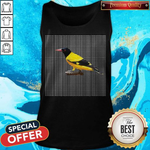 Nice All Of The Birds Died In 1986 Tank Top