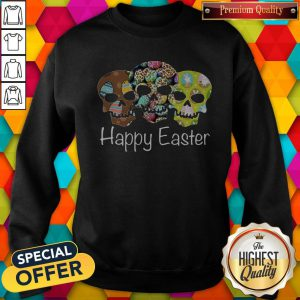 Nice Skull Happy Easter Sweatshirt