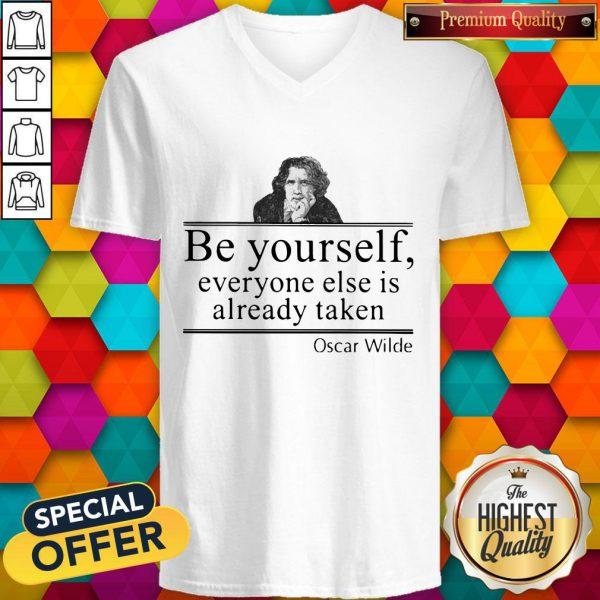 Oscar Wilde Be Yourself Everyone Else Is Already Taken V-neck