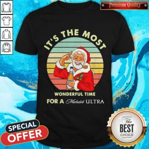 Santa Claus It's The Most Wonderful Time For A Michelob Ultra Vintage Shirt