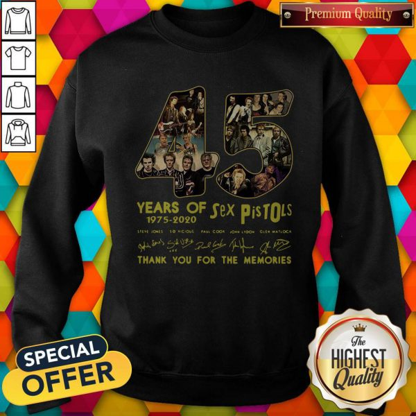 Sex Pistols 45 Years Of 1975 2020 Thank You For The Memories Signature Sweatshirt