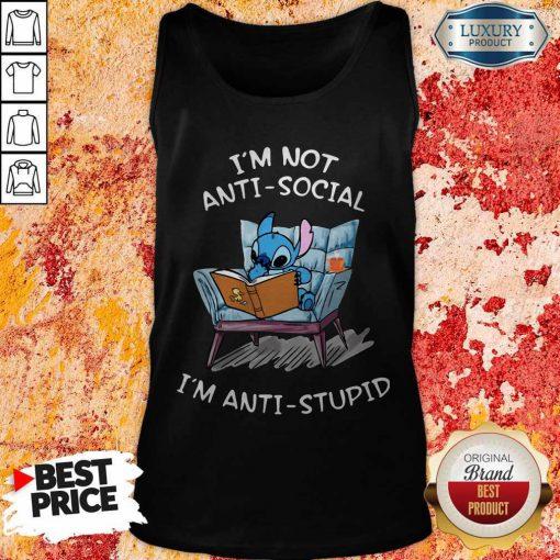 Stitch I'm Not Anti Social I'm Anti Stupid Tank Top