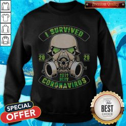 Stormtroopers I Survived 2020 2019 Nov Coronavirus Sweatshirt
